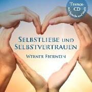 Cover-Bild zu Selbstliebe und Selbstvertrauen von Eberwein, Werner