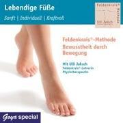 Cover-Bild zu Lebendinge Füße. Sanft, Individuell, Kraftvoll von Jaksch, Ulli