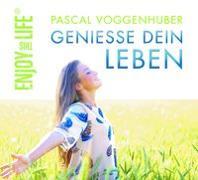 Cover-Bild zu Genieße dein Leben von Voggenhuber, Pascal