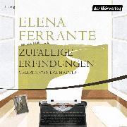 Cover-Bild zu Ferrante, Elena: Zufällige Erfindungen (Audio Download)