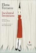 Cover-Bild zu Ferrante, Elena: Incidental Inventions (eBook)