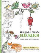 Cover-Bild zu Rechl, Christine: Ich mal mich glücklich: Malbuch für Erwachsene
