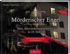 Cover-Bild zu Niermeyer, Sandra: Mörderischer Engel - Ein Krimi-Adventskalender in 24 Teilen