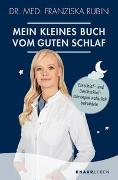 Cover-Bild zu Mein kleines Buch vom guten Schlaf von Rubin, Franziska