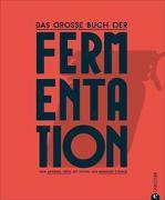 Cover-Bild zu Das große Buch der Fermentation von Kögl, Antonia