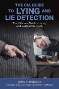 Cover-Bild zu eBook The CIA Guide to Lying and Lie Detection