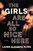 Cover-Bild zu Flynn, Laurie Elizabeth: The Girls Are All So Nice Here (eBook)