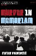 Cover-Bild zu Daeninckx, Didier: Murder in Memoriam