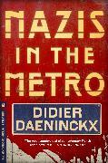 Cover-Bild zu Daeninckx, Didier: Nazis in the Metro (eBook)