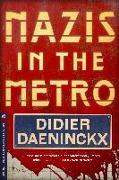 Cover-Bild zu Daeninckx, Didier: Nazis in the Metro