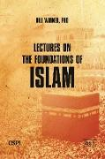 Cover-Bild zu Lectures on the Foundations of Islam von Warner, Bill