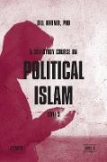 Cover-Bild zu A Self-Study Course on Political Islam, Level 3 von Warner, Bill (Hrsg.)
