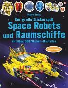 Cover-Bild zu Tudhope, Simon: Der große Stickerspaß: Space Robots und Raumschiffe