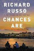 Cover-Bild zu Russo, Richard: Chances Are (eBook)