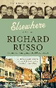 Cover-Bild zu Russo, Richard: Elsewhere (eBook)
