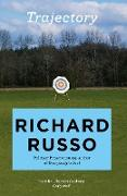 Cover-Bild zu Russo, Richard: Trajectory (eBook)