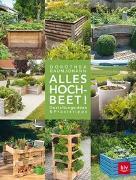 Cover-Bild zu Alles Hochbeet! von Baumjohann, Dorothea