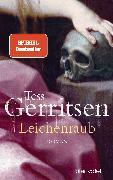 Cover-Bild zu Gerritsen, Tess: Leichenraub