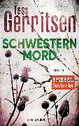 Cover-Bild zu Gerritsen, Tess: Schwesternmord (eBook)