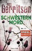Cover-Bild zu Gerritsen, Tess: Schwesternmord