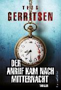 Cover-Bild zu Gerritsen, Tess: Der Anruf kam nach Mitternacht (eBook)