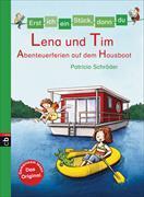 Cover-Bild zu Schröder, Patricia: Erst ich ein Stück, dann du - Lena und Tim - Abenteuerferien auf dem Hausboot