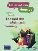Cover-Bild zu Schröder, Patricia: Erst ich ein Stück, dann du - Leo und das Mutmach-Training (eBook)