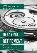 Cover-Bild zu Delaying Retirement (eBook) von Hofäcker, Dirk (Hrsg.)