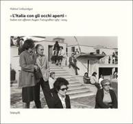 Cover-Bild zu L`Italia con gli occhi aperti. Italien mit offenen Augen von Leibundgut, Hektor (Fotograf)