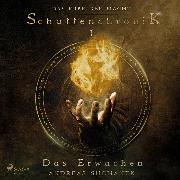 Cover-Bild zu Suchanek, Andreas: Das Erbe der Macht - Schattenchronik 1: Das Erwachen (Audio Download)