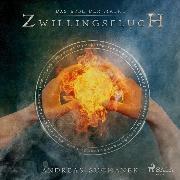 Cover-Bild zu Suchanek, Andreas: Das Erbe der Macht - Zwillingsfluch (Urban Fantasy) (Audio Download)