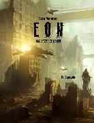 Cover-Bild zu Vennemann, Sascha: Eon - Das letzte Zeitalter - Band 6: Die Segregation (eBook)