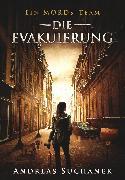 Cover-Bild zu Suchanek, Andreas: Ein MORDs-Team - Band 22: Die Evakuierung (eBook)