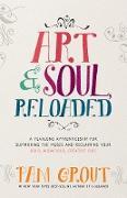 Cover-Bild zu Grout, Pam: Art & Soul, Reloaded (eBook)