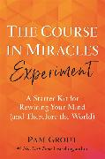 Cover-Bild zu Grout, Pam: The Course in Miracles Experiment