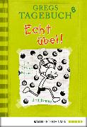 Cover-Bild zu Kinney, Jeff: Gregs Tagebuch 08 - Echt übel! (eBook)