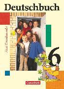 Cover-Bild zu Berghaus, Christoph: Deutschbuch, Sprach- und Lesebuch, Grundausgabe 2006, 6. Schuljahr, Schülerbuch