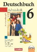 Cover-Bild zu Berghaus, Christoph: Deutschbuch, Sprach- und Lesebuch, Grundausgabe 2006, 6. Schuljahr, Arbeitsheft mit Lösungen und Übungs-CD-ROM
