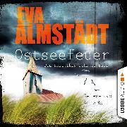 Cover-Bild zu Ostseefeuer - Pia Korittkis zehnter Fall (Audio Download) von Almstädt, Eva
