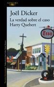 Cover-Bild zu Dicker, Joël: La verdad sobre el caso Harry Quebert