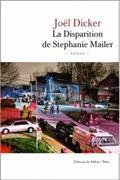 Cover-Bild zu Dicker, Joel: La disparition de Stéphanie Mailer