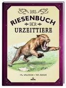 Cover-Bild zu Jackson, Tom: Das Riesenbuch der Urzeittiere