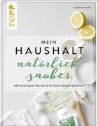 Cover-Bild zu Haag, Sabine: Mein Haushalt - natürlich sauber