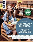 Cover-Bild zu Haag, Sabine: Unverpackt einkaufen - Kreativ aufbewahren (eBook)