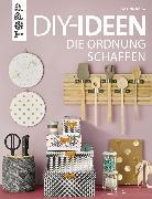 Cover-Bild zu Haag, Sabine: DIY-Ideen, die Ordnung schaffen (eBook)