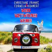 Cover-Bild zu Kuhnert, Cornelia: Wenn Wattwürmer weinen (Audio Download)