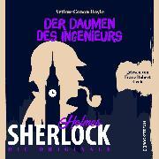 Cover-Bild zu Doyle, Sir Arthur Conan: Die Originale: Der Daumen des Ingenieurs (Ungekürzt) (Audio Download)