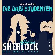 Cover-Bild zu Doyle, Sir Arthur Conan: Die Originale: Die drei Studenten (Ungekürzt) (Audio Download)
