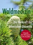 Cover-Bild zu Waldmedizin von Thumm, Anusati