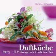 Cover-Bild zu Duftküche von Kettenring, Maria M.